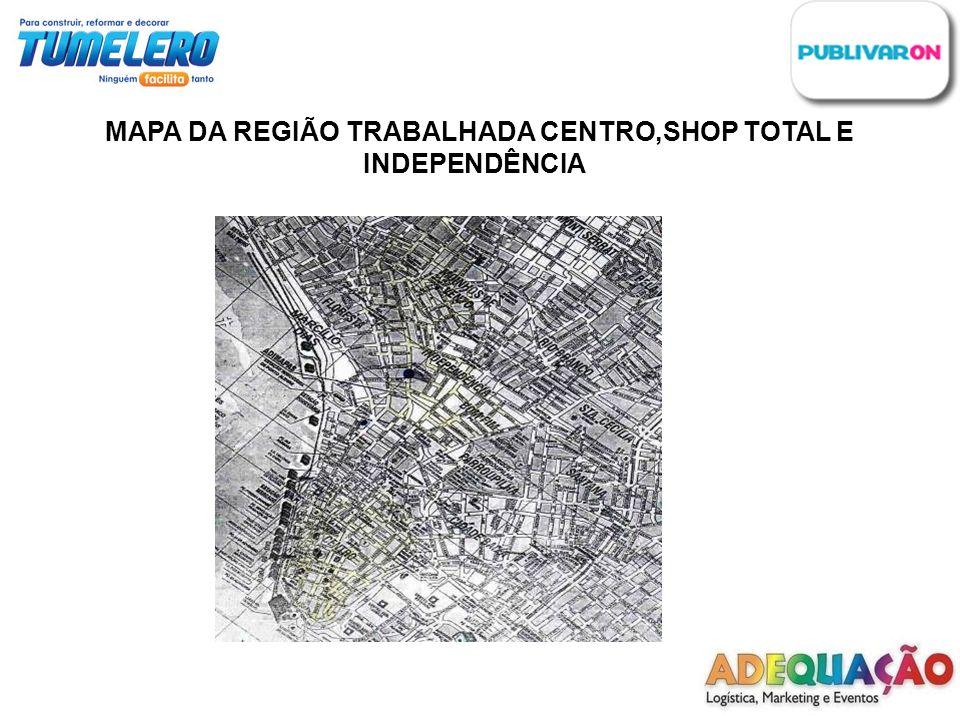 MAPA DA REGIÃO TRABALHADA CENTRO,SHOP TOTAL E
