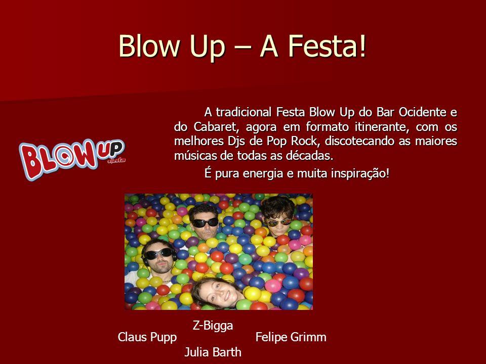 Blow Up – A Festa!