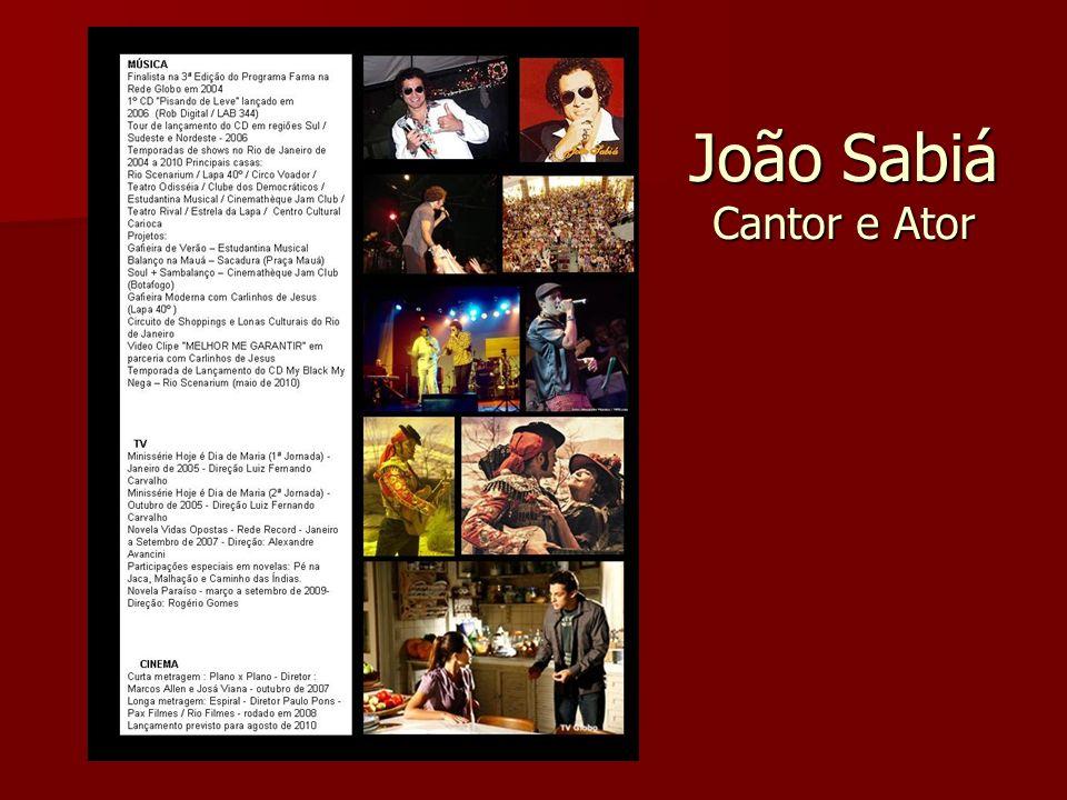João Sabiá Cantor e Ator