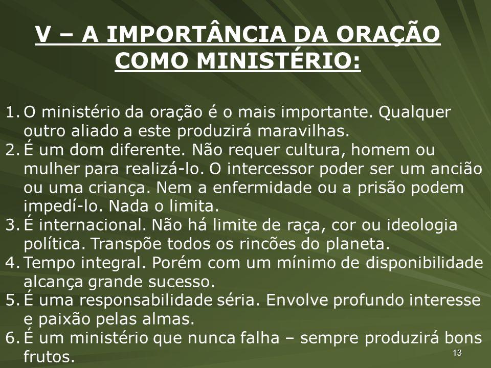 V – A IMPORTÂNCIA DA ORAÇÃO COMO MINISTÉRIO: