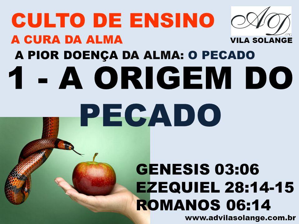 1 - A ORIGEM DO PECADO CULTO DE ENSINO GENESIS 03:06 EZEQUIEL 28:14-15