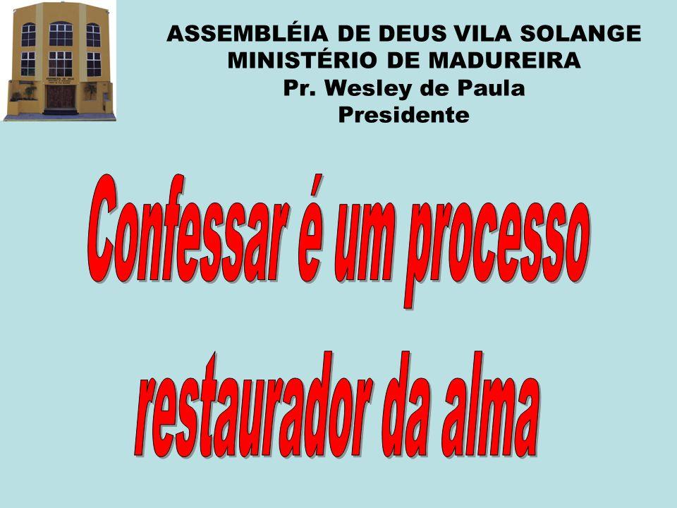 Confessar é um processo