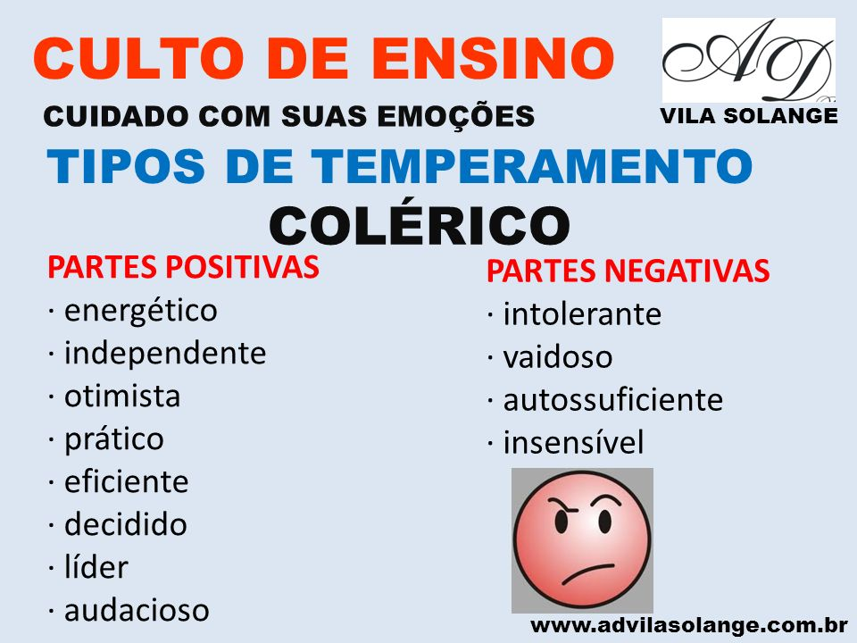 CULTO DE ENSINO COLÉRICO TIPOS DE TEMPERAMENTO