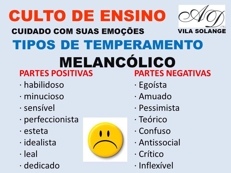 CULTO DE ENSINO MELANCÓLICO TIPOS DE TEMPERAMENTO
