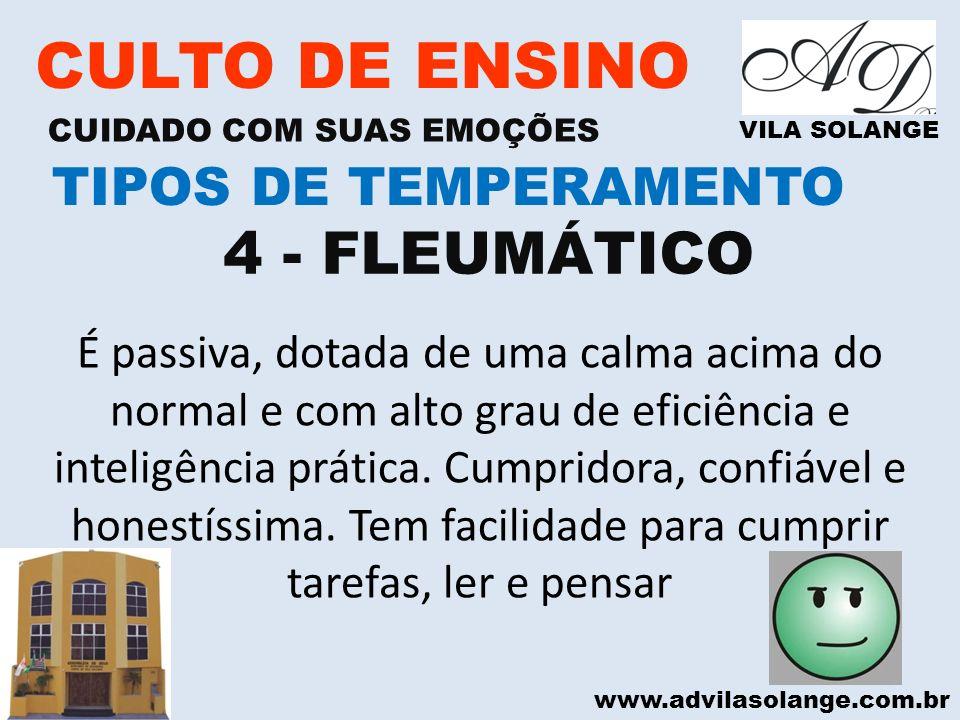 CULTO DE ENSINO 4 - FLEUMÁTICO TIPOS DE TEMPERAMENTO