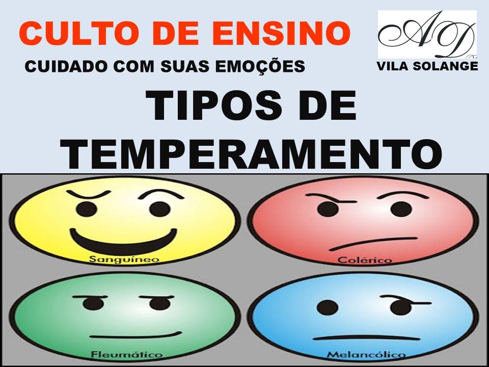 TIPOS DE TEMPERAMENTO CULTO DE ENSINO CUIDADO COM SUAS EMOÇÕES