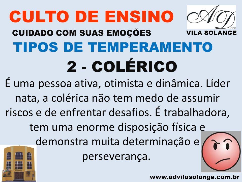 CULTO DE ENSINO 2 - COLÉRICO TIPOS DE TEMPERAMENTO