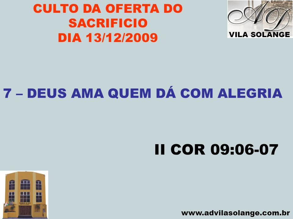 CULTO DA OFERTA DO SACRIFICIO 7 – DEUS AMA QUEM DÁ COM ALEGRIA