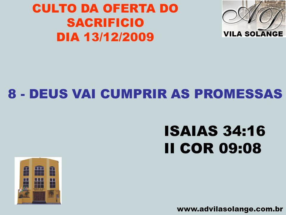 CULTO DA OFERTA DO SACRIFICIO 8 - DEUS VAI CUMPRIR AS PROMESSAS