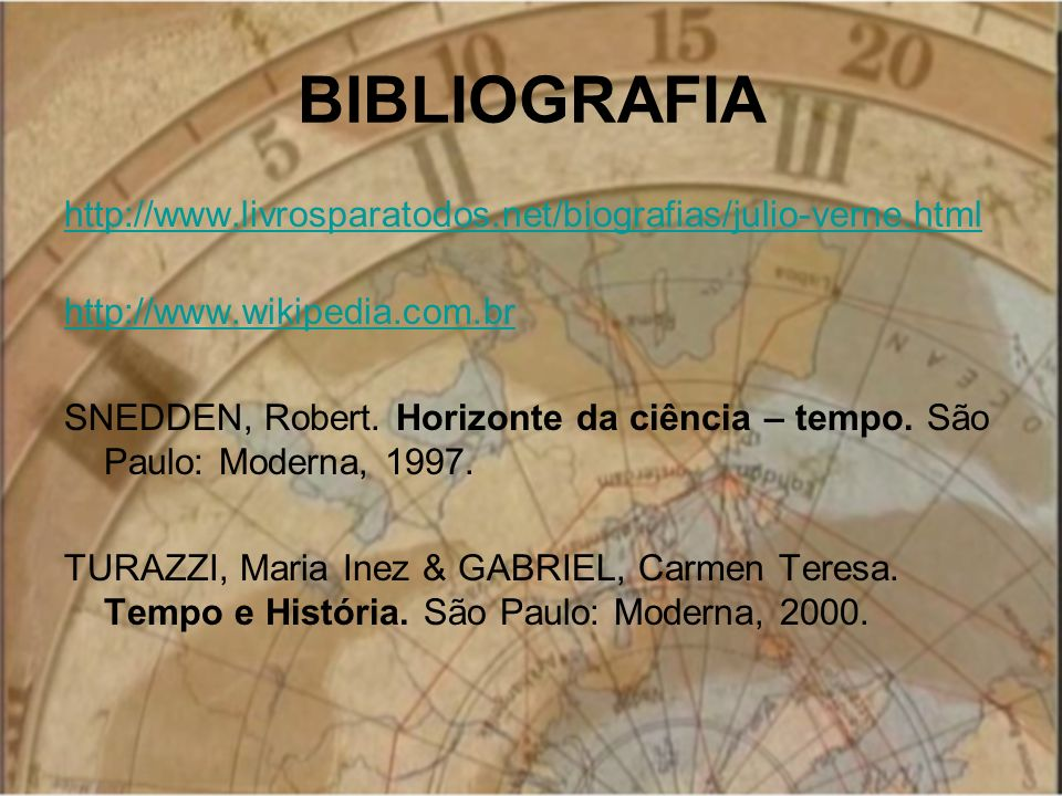BIBLIOGRAFIA http://www.livrosparatodos.net/biografias/julio-verne.html. http://www.wikipedia.com.br.