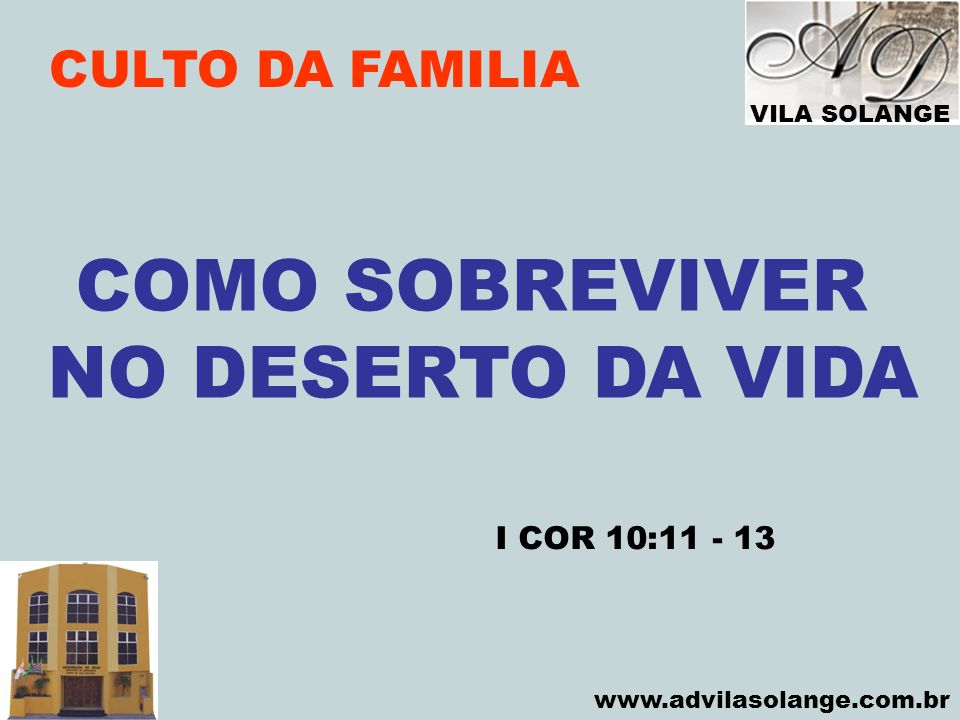 COMO SOBREVIVER NO DESERTO DA VIDA
