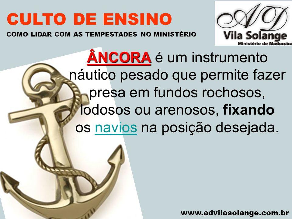 CULTO DE ENSINO COMO LIDAR COM AS TEMPESTADES NO MINISTÉRIO. VILA SOLANGE.
