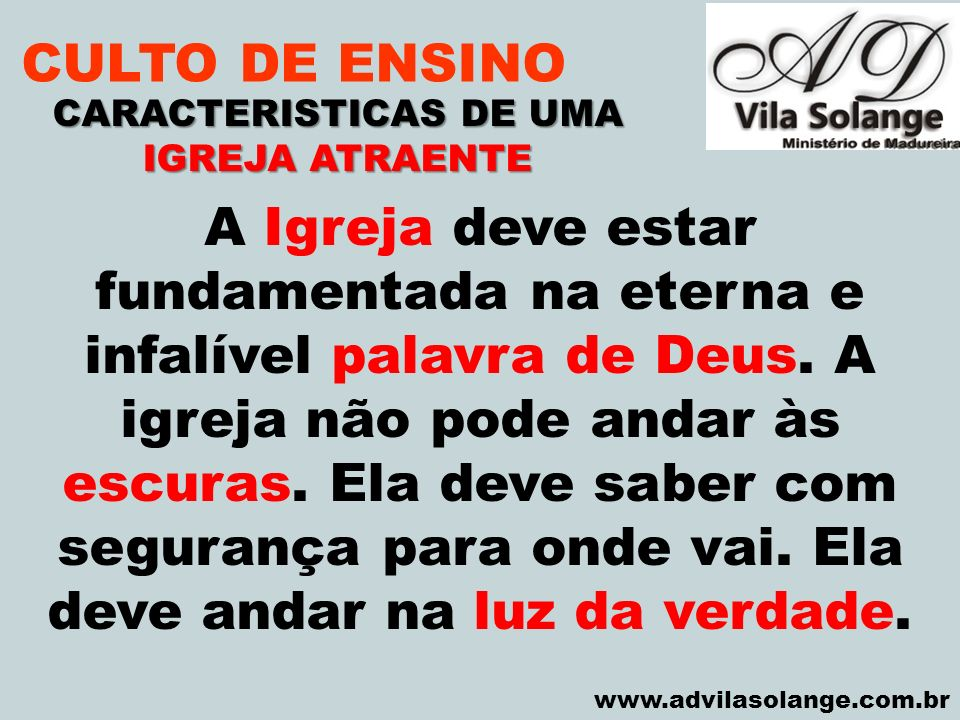 CARACTERISTICAS DE UMA IGREJA ATRAENTE