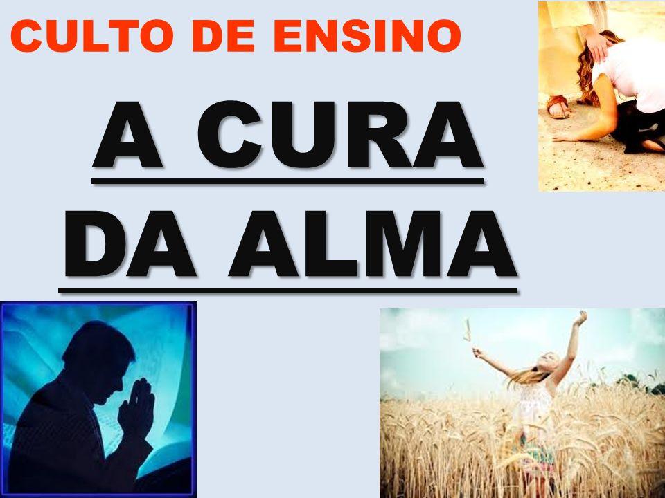 CULTO DE ENSINO A CURA DA ALMA www.advilasolange.com.br
