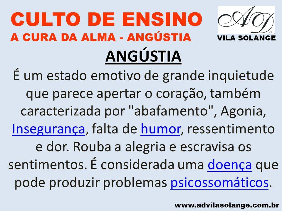 CULTO DE ENSINO ANGÚSTIA
