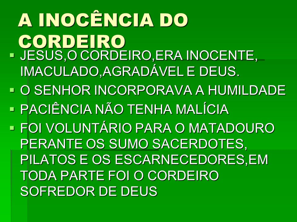 A INOCÊNCIA DO CORDEIRO
