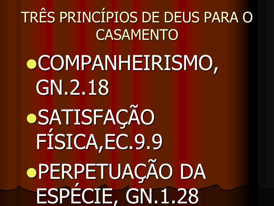 TRÊS PRINCÍPIOS DE DEUS PARA O CASAMENTO
