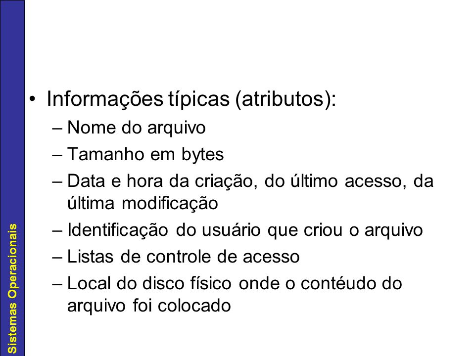 Informações típicas (atributos):