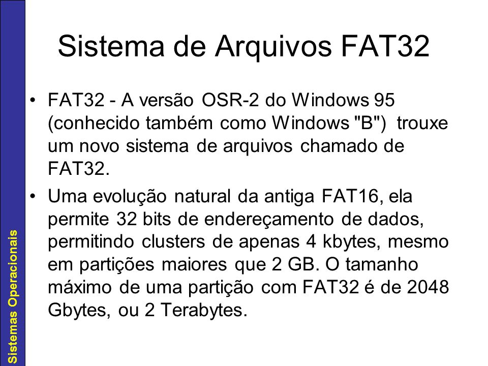 Sistema de Arquivos FAT32