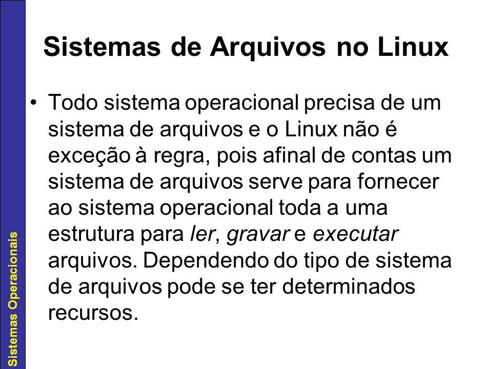 Sistemas de Arquivos no Linux