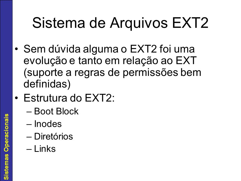 Sistema de Arquivos EXT2