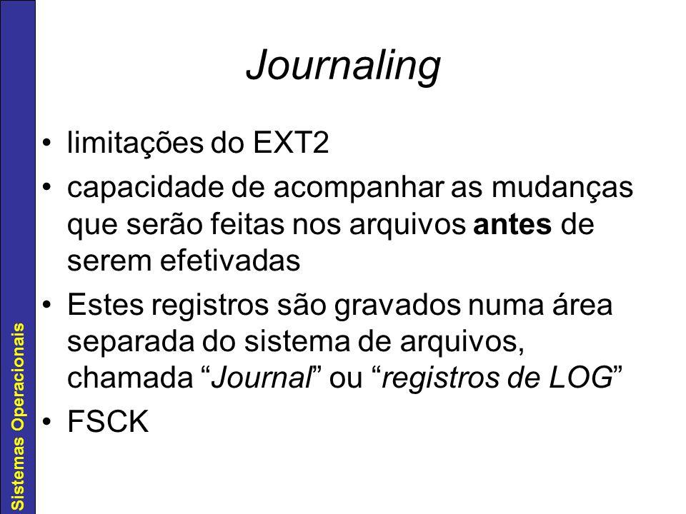 Journaling limitações do EXT2