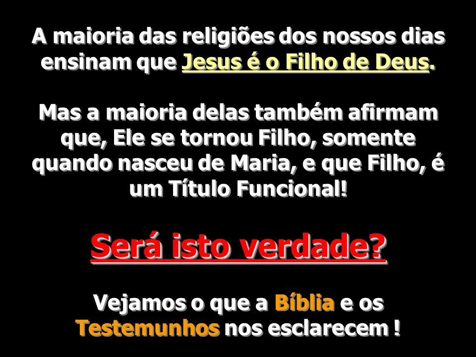Vejamos o que a Bíblia e os Testemunhos nos esclarecem !