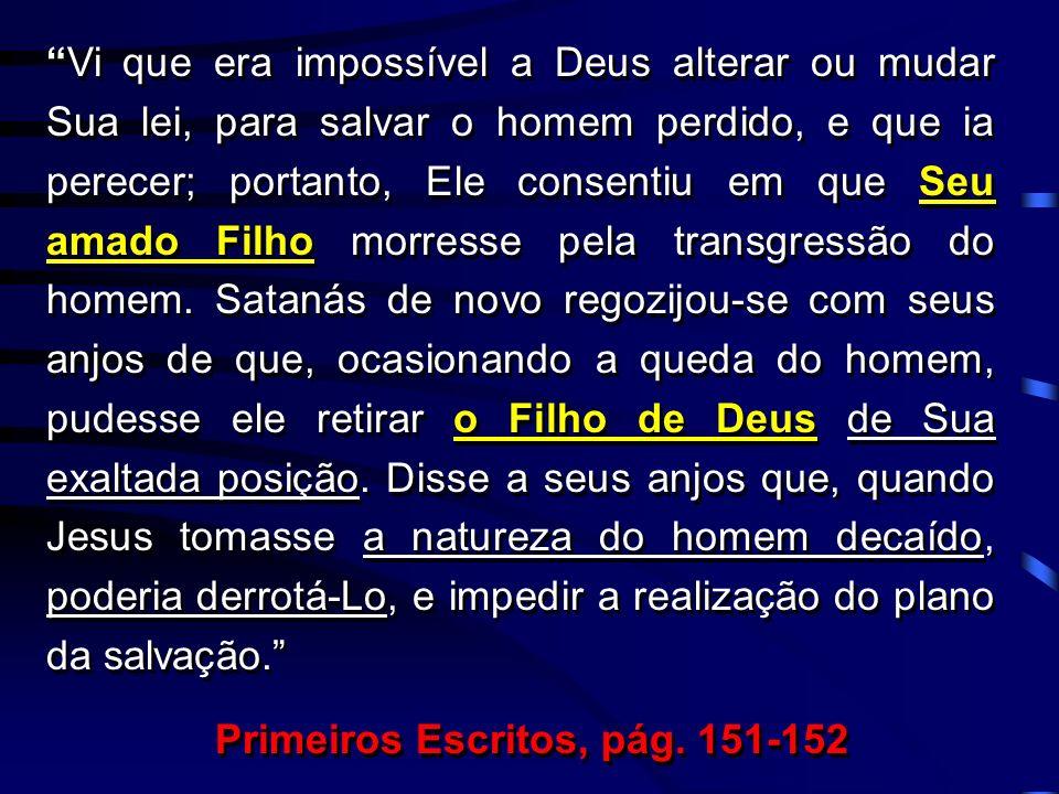 Primeiros Escritos, pág. 151-152