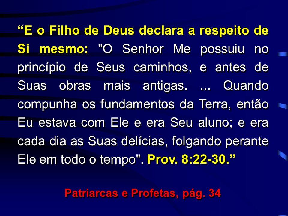 Patriarcas e Profetas, pág. 34