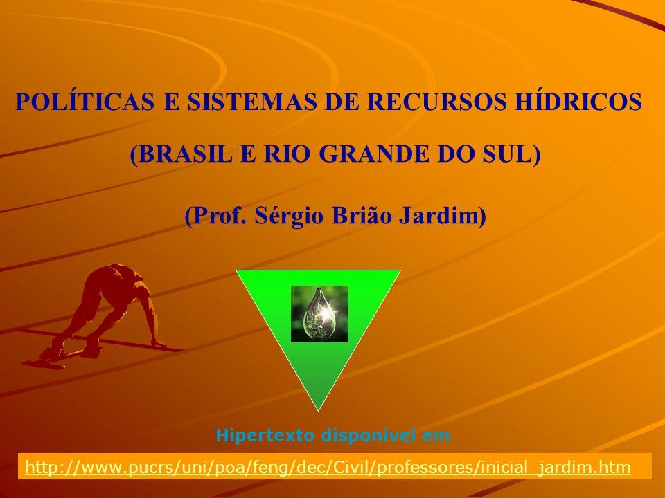 (BRASIL E RIO GRANDE DO SUL) (Prof. Sérgio Brião Jardim)