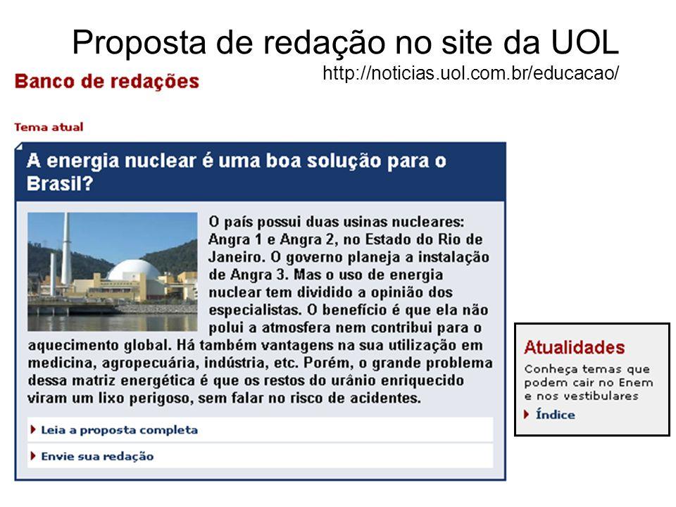 Proposta de redação no site da UOL http://noticias. uol. com