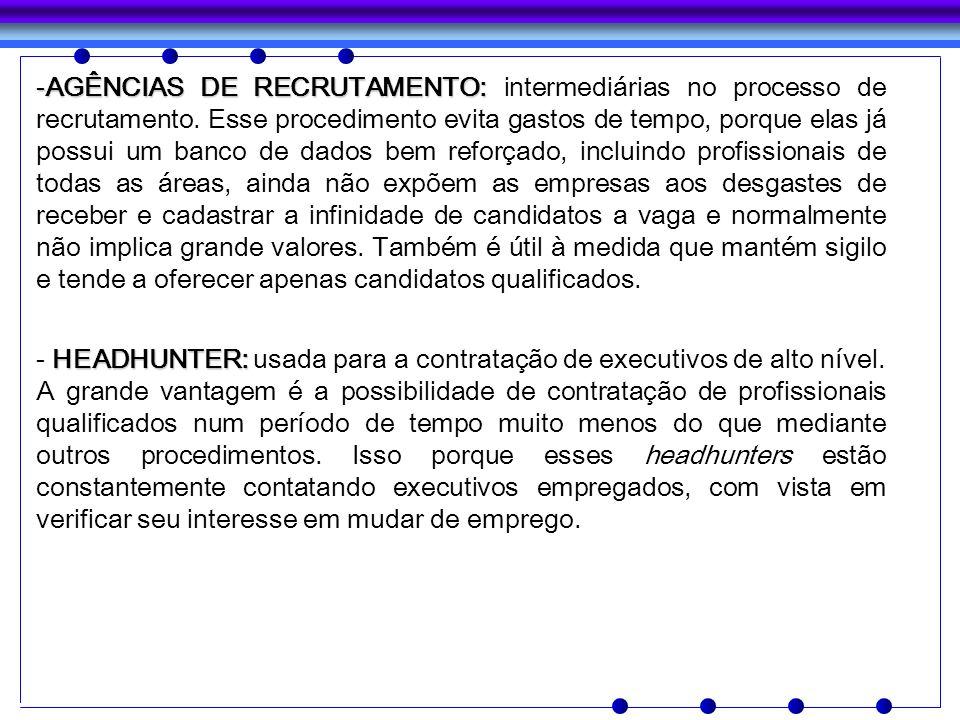 AGÊNCIAS DE RECRUTAMENTO: intermediárias no processo de recrutamento