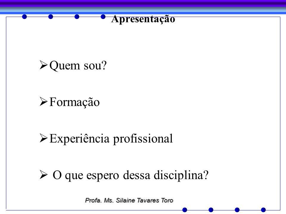 Experiência profissional O que espero dessa disciplina