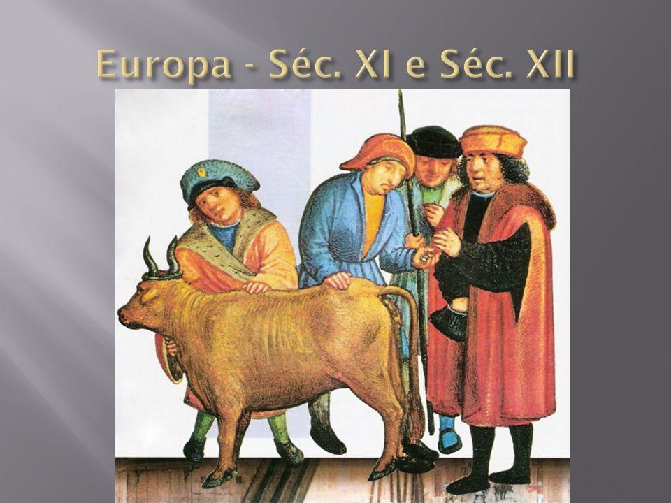Europa - Séc. XI e Séc. XII