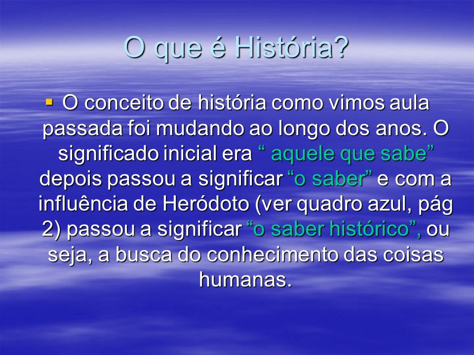 O que é História