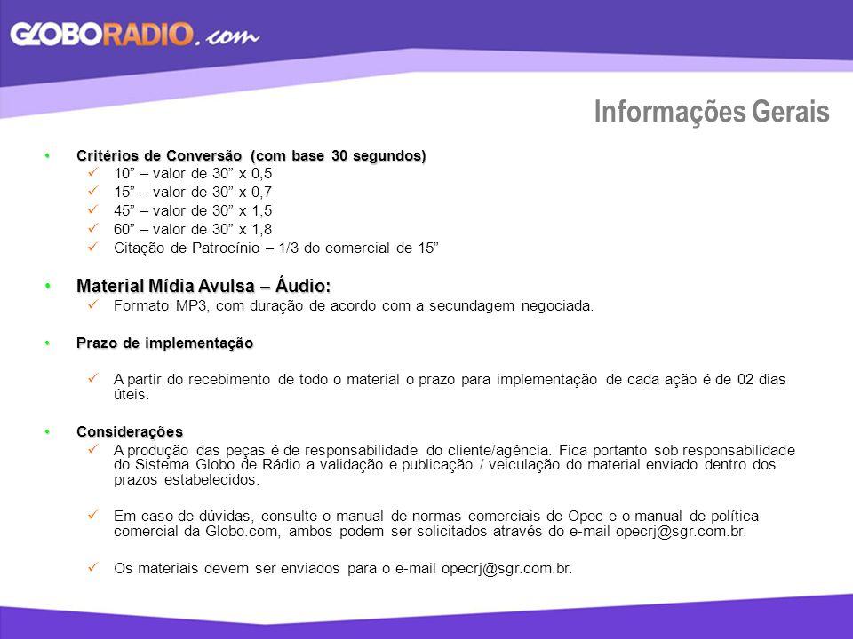 Informações Gerais Material Mídia Avulsa – Áudio: