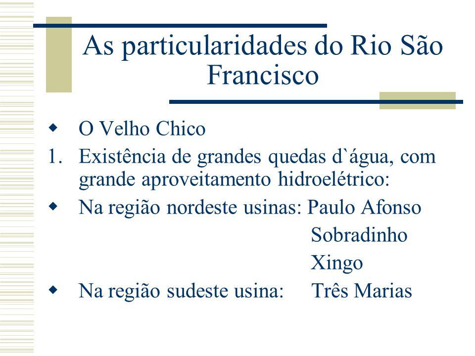 As particularidades do Rio São Francisco