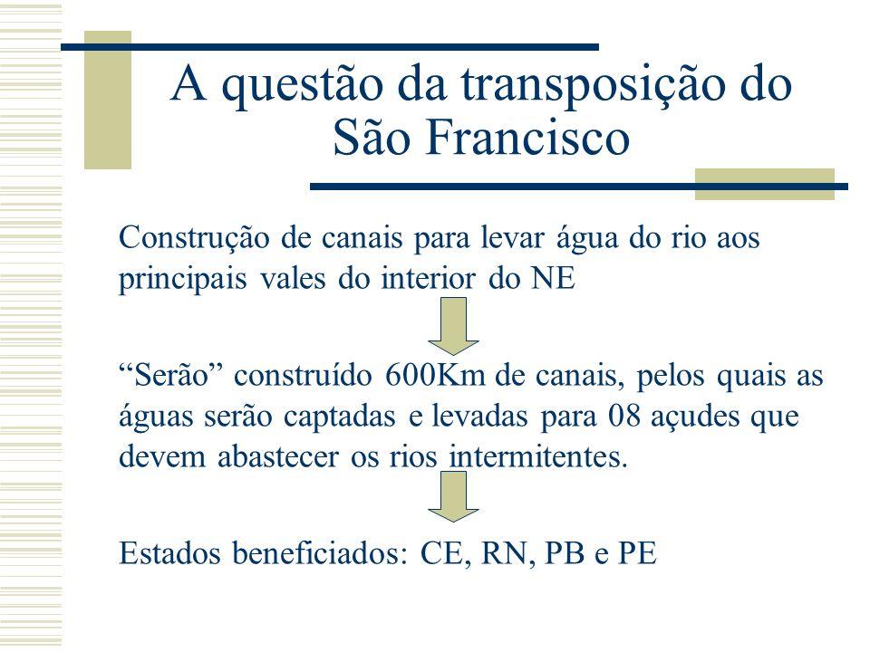 A questão da transposição do São Francisco