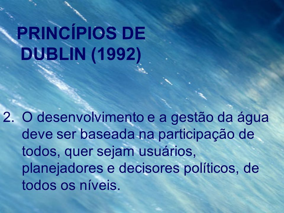 PRINCÍPIOS DE DUBLIN (1992)