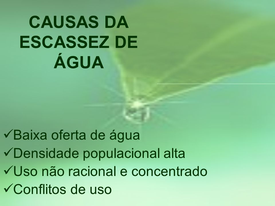 CAUSAS DA ESCASSEZ DE ÁGUA