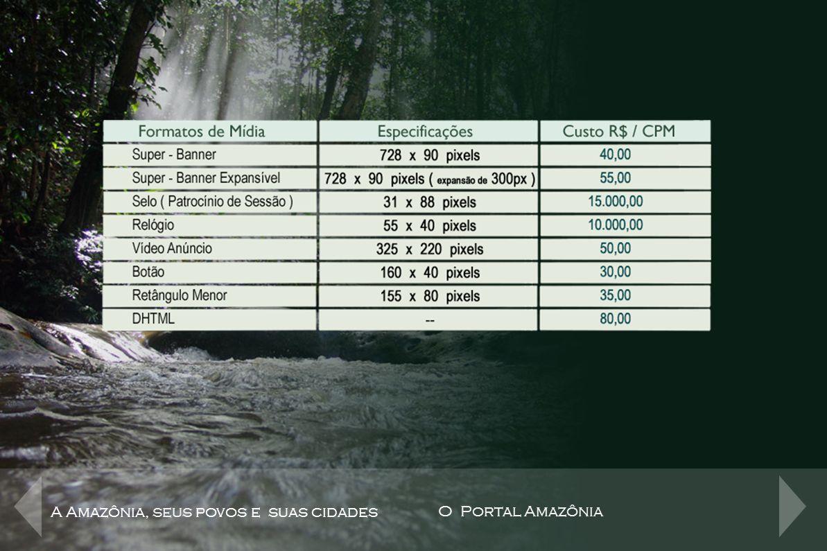 Tabela de Preços A Amazônia, seus povos e suas cidades