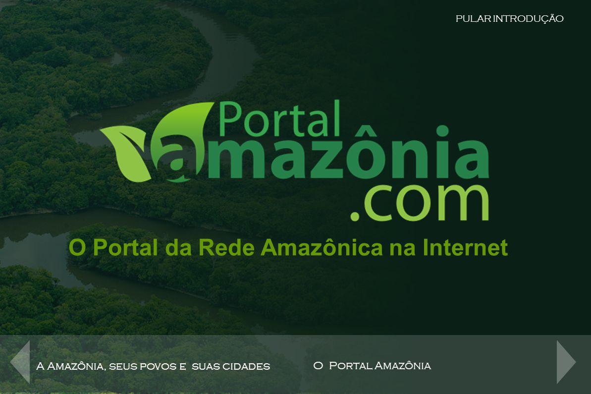 O Portal da Rede Amazônica na Internet