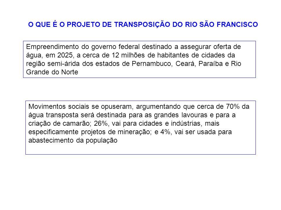 O QUE É O PROJETO DE TRANSPOSIÇÃO DO RIO SÃO FRANCISCO