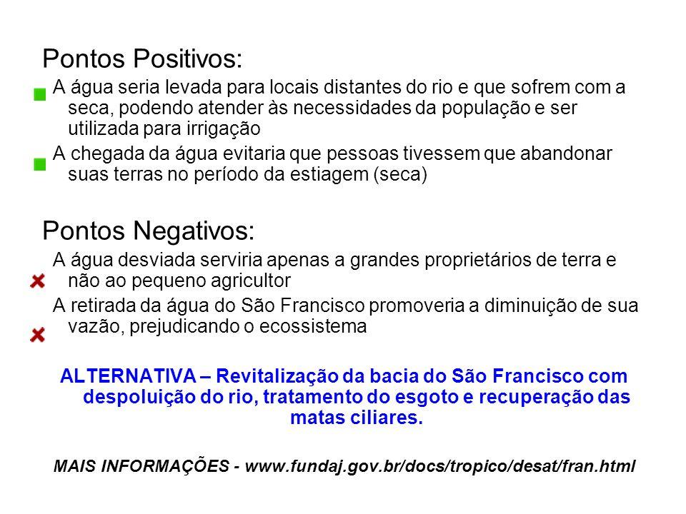 MAIS INFORMAÇÕES - www.fundaj.gov.br/docs/tropico/desat/fran.html