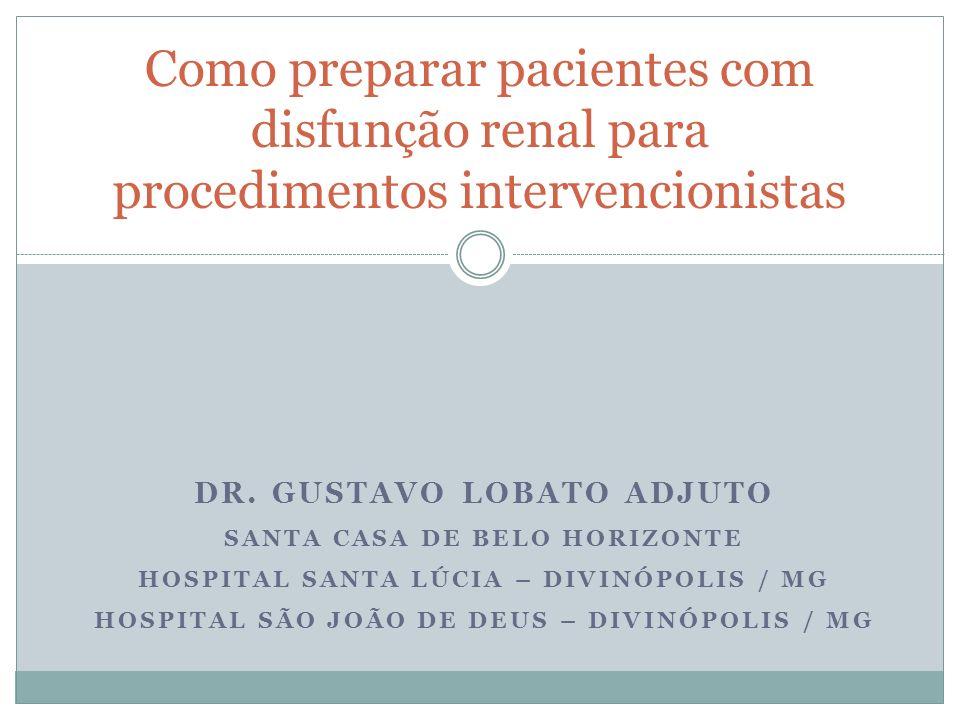 Como preparar pacientes com disfunção renal para procedimentos intervencionistas