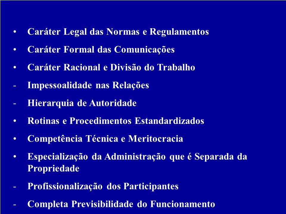 Características da Burocracia Segundo Weber: