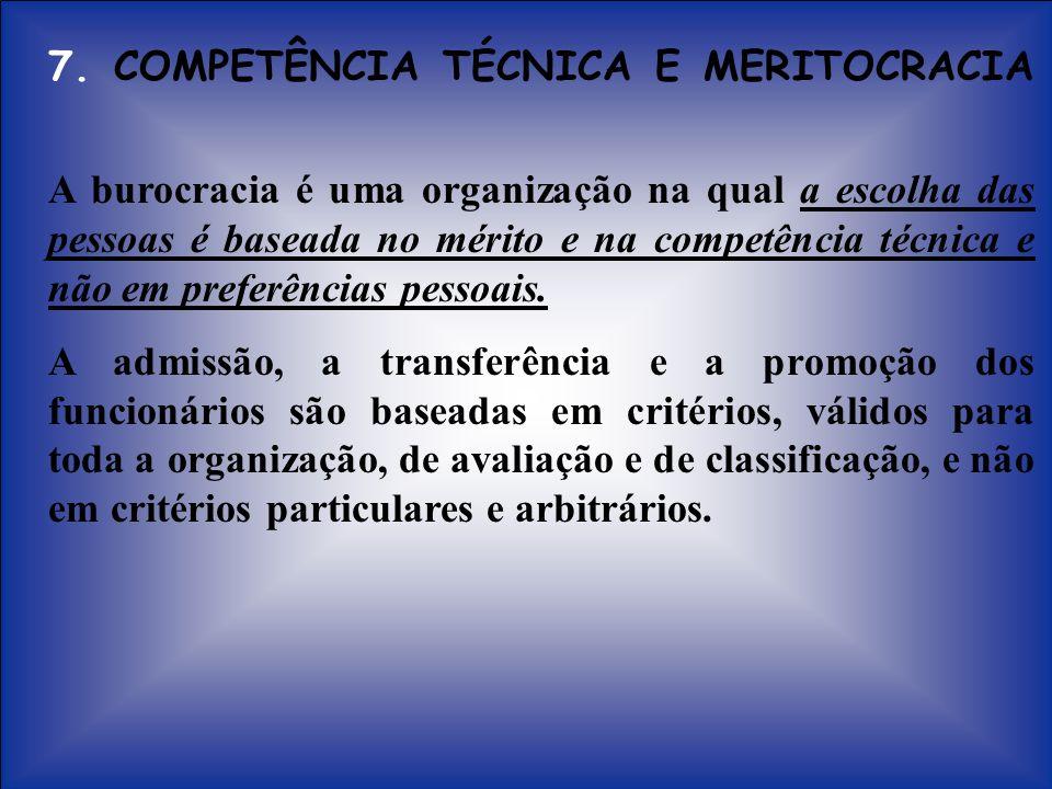 7. COMPETÊNCIA TÉCNICA E MERITOCRACIA
