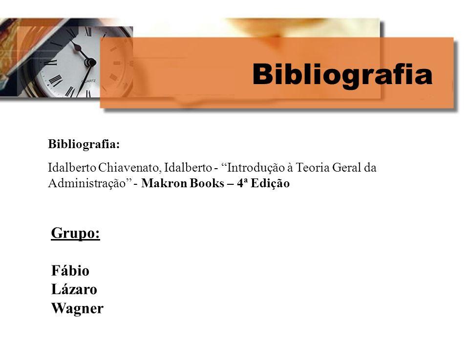 Bibliografia Grupo: Fábio Lázaro Wagner Bibliografia: