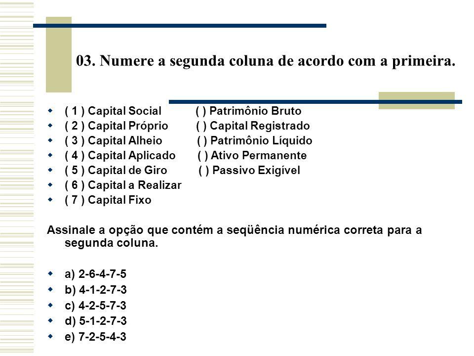03. Numere a segunda coluna de acordo com a primeira.