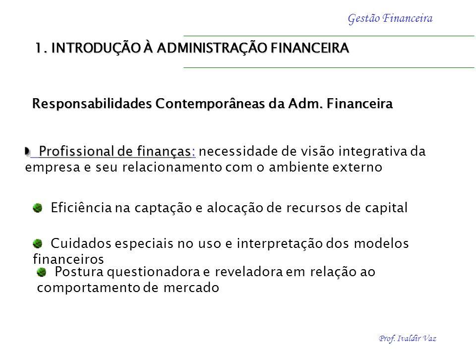1. INTRODUÇÃO À ADMINISTRAÇÃO FINANCEIRA